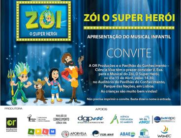 Musical Zói, O Super Herói Apresentação do Musical infantil | Pavilhão do Conhecimento